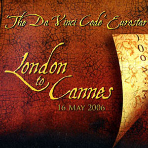 2006, THE DA VINCI CODE: Souvenir packet, Eurostar train London-Cannes, 16 May 2006