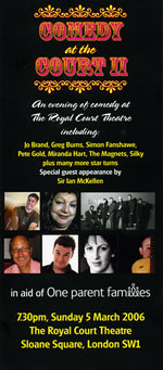 5 March 2006<br>Poster for Comedy at the Court II in support of One Parent Families