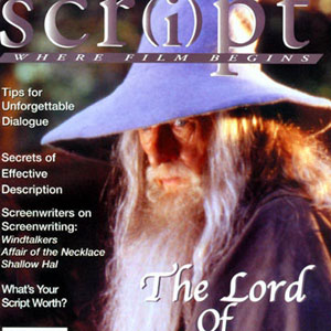 2001, THE LORD OF THE RINGS: THE FELLOWSHIP OF THE RING: Script Magazine, November 2001  - Photo by Pierre Vinet/New Line Cinema