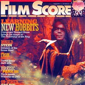 2001, THE LORD OF THE RINGS: THE FELLOWSHIP OF THE RING: Film Score Magazine  - Photo by Pierre Vinet