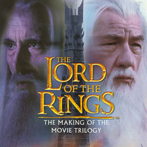 Cover of The Lord of the Rings: The Making of the Movie Trilogy by Brian Sibley